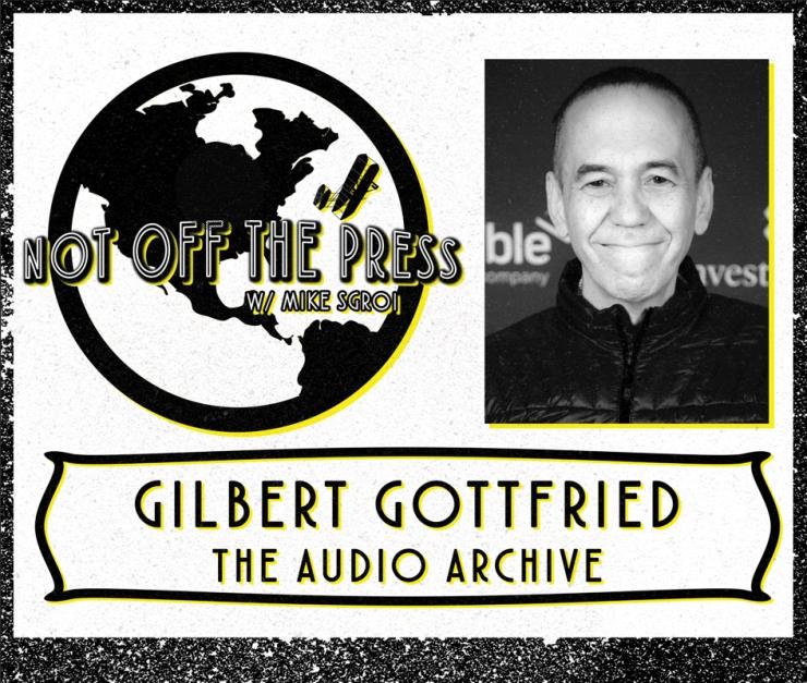 Gilbert Gottfried Podcast A